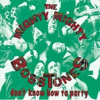 Purchase The Mighty Mighty BossToneS - Don't Know How to Part y