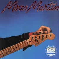 Purchase Moon Martin - Street Fever