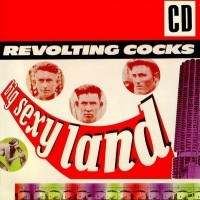 Purchase Revolting Cocks - Big Sexyland