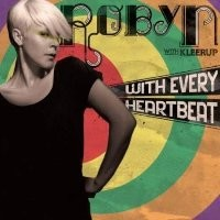 Purchase Robyn - With Every Heartbeat