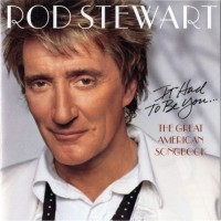 Purchase Rod Stewart - The Great American Songbook