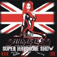 Purchase Shameless - The Shameless Super Hardcore Show