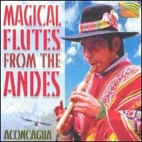 Purchase Aconagua - Magical Flutes From The Andes