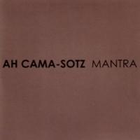 Purchase Ah Cama-Sotz - Mantra