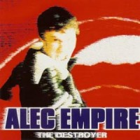 Purchase Alec Empire - The Destroyer