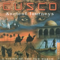 Purchase Cusco - Ancient Journeys: A Vision Of The New World