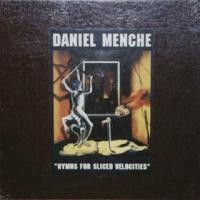 Purchase Daniel Menche - Hymns for a sliced velocities