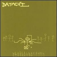 Purchase Datach'i - We Are Always Well Thank You