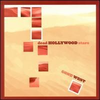 Purchase Dead Hollywood Stars - Gone West