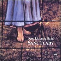 Purchase Deep Listening Band - Sanctuary
