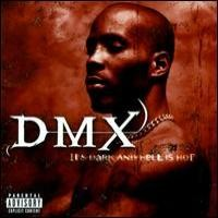 Purchase DMX - It's Dark And Hell Is Hot