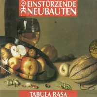 Purchase Einsturzende Neubauten - Tabula Rasa