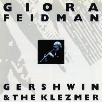 Purchase Giora Feidman - Gershwin & The Klezmer