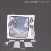 Purchase Home Video - Citizen (EP)
