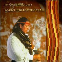Purchase Inti Cesar Malasquez - Searching For The Trial