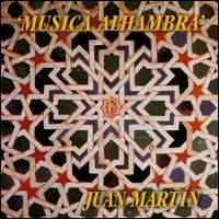 Purchase Juan Martin - Musica Alhambra