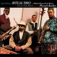 Purchase Kahil El'Zabar's Ritual Trio - Africa N'Da Blues