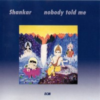 Purchase Shankar - Nobody Told Me