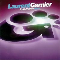 Purchase Laurent Garnier - Shot In The Dark