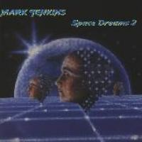 Purchase Mark Jenkins - Space Dreams 2