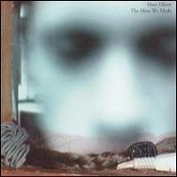Purchase Matt Elliott - The Mess We Made