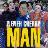 Purchase Neneh Cherry - Man