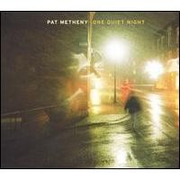 Purchase Pat Metheny - One Quiet Night
