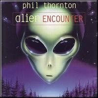 Purchase Phil Thornton - Alien Encounter