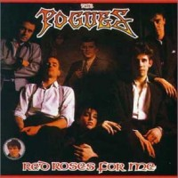 Purchase The Pogues - Red Roses For Me