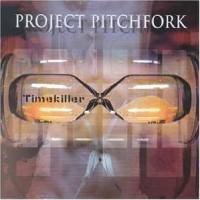 Purchase Project Pitchfork - Timekiller