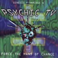 Purchase Psychic TV - Force The Hand Of Chance