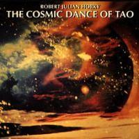 Purchase Robert Julian Horky - The Cosmic Dance Of Tao