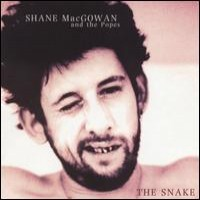 Purchase Shane Macgowan & The Popes - The Snake