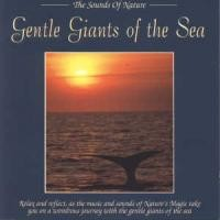 Purchase Sounds Of Nature - Gentle Giants Of The Sea