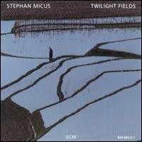 Purchase Stephan Micus - Twilight Fields