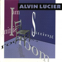 Purchase Alvin Lucier - I am Sitting in a Room