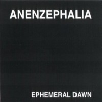 Purchase Anenzephalia - Ephemeral Dawn