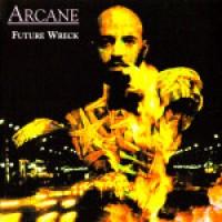 Purchase Arcane - Future Wreck