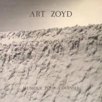 Purchase Art Zoyd - Musique pour l'Odyssee
