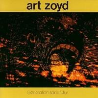 Purchase Art Zoyd - Generation sans Futur