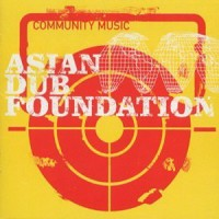 Purchase Asian Dub Foundation - Community Music