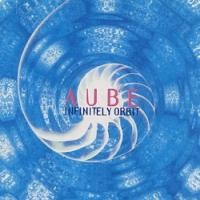 Purchase Aube - Infinitely Orbit