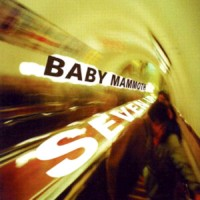 Purchase Baby Mammoth - Seven Up