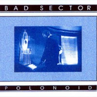 Purchase Bad Sector - Polonoid