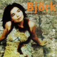 Purchase Björk - Violently Live