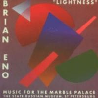 Purchase Brian Eno - Lightness - Music for the Marble Palace