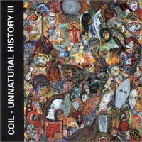 Purchase Coil - Unnatural History III - Joyful Participation