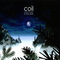 Purchase Coil - Musick to Play in the Dark, Vol. 1