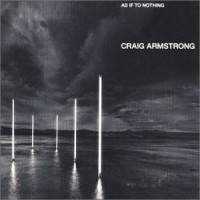 Purchase Craig Armstrong - As If to Nothing