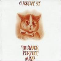 Purchase Current 93 - Thunder Perfect Mind